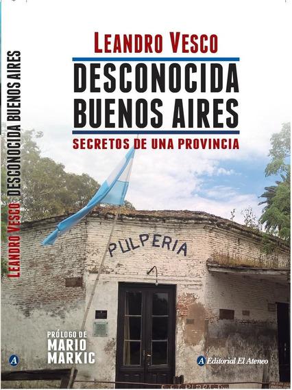 Desconocida Buenos Aires - Leandro Vesco