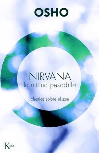 Nirvana . La Ultima Pesadilla