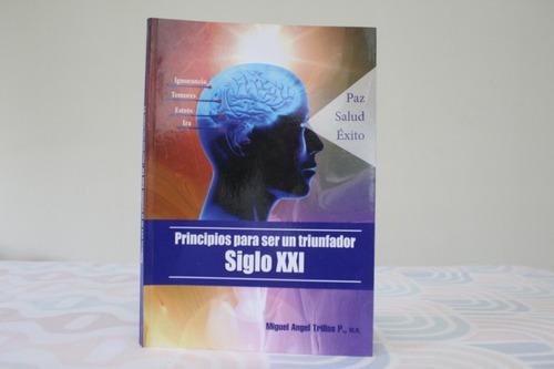 Imagen 1 de 2 de Principios Para Ser Un Triunfador Del Siglo Xxi