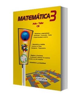 Libro: Matemática 3 - Aula Taller - Ed. Semáforo