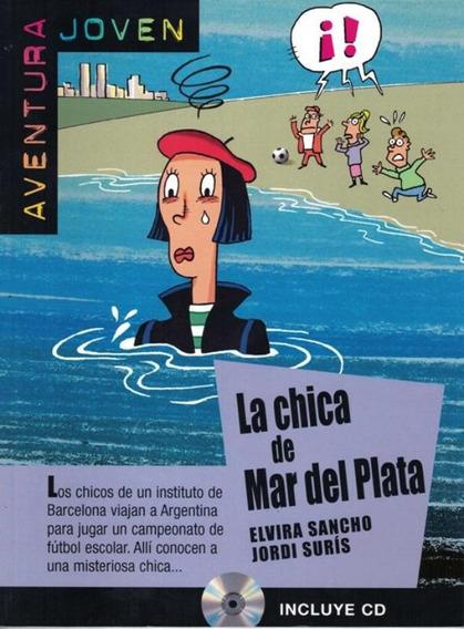 La Chica De Mar Del Plata - Nivel A2 - Libro + Cd Audio