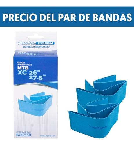 Pack 2 Bandas Antipinchazo Fundax Mtb 26 A 27,5 Con Titanio