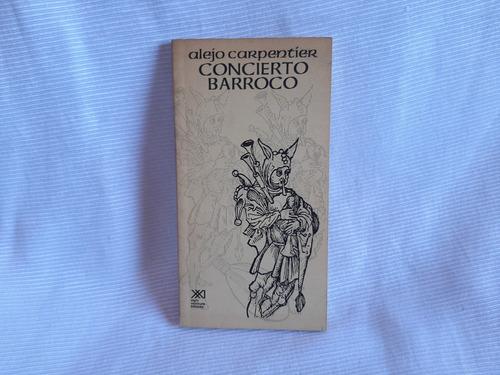 Imagen 1 de 5 de Concierto Barroco Alejo Carpentier Siglo Xxi