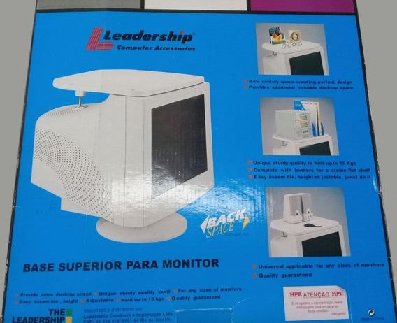 Base Superior Para Monitor Leadership Frete Grátis