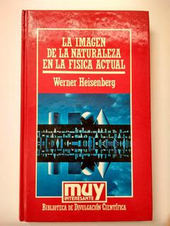 Libro - La Imagen De La Naturaleza - Werner Heisenberg