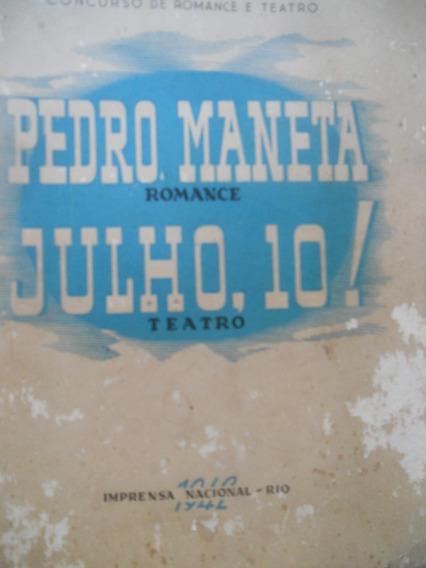 Livro Pedro Maneta Romance-julho, 10 Teatro - Ano 1942