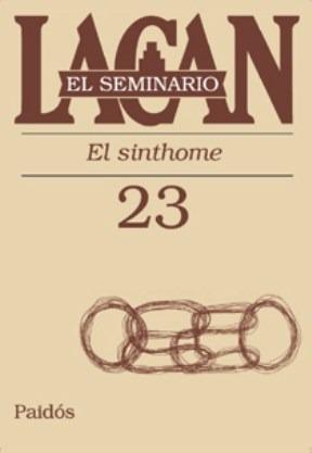 Seminario 23 El Sinthome - Lacan Jacques