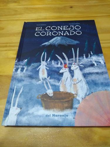 El Conejo Coronado - Domecq - Calderón - Del Naranjo, 2013