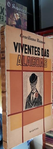 Viventes Das Alagoas - Graciliano Ramos - 1ª Edição