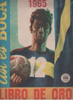 Libro De Oro ** Asi Es Boca ** Año 1965