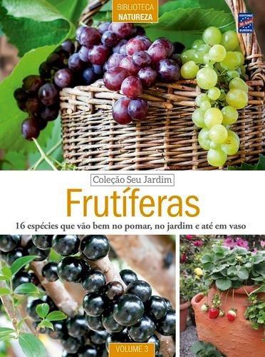 Coleção Seu Jardim - Frutiferas