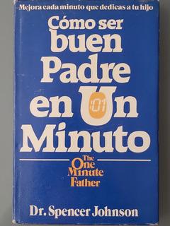 Libro / Cómo Ser Buen Padre En Un Minuto