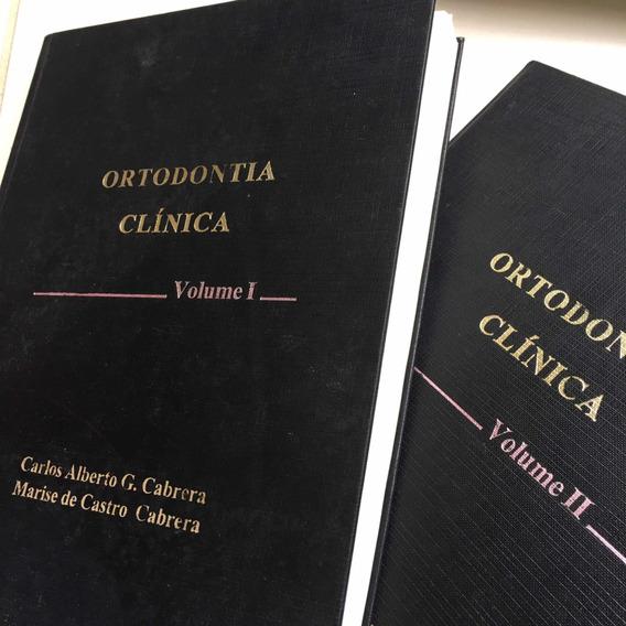 Ortodontia Clínica Cabrera Vol 1 E 2