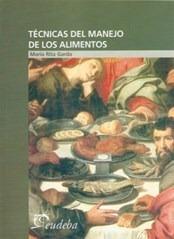 Técnicas Del Manejo De Los Alimentos - Garda, María Rita (p