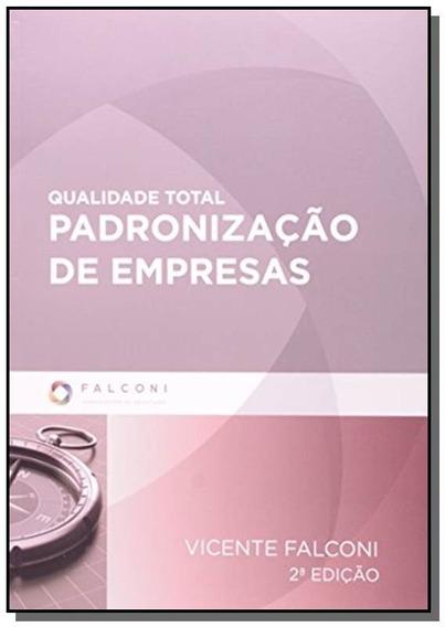 Qualidade Total - Padronizacao De Empresas - 2o Ed
