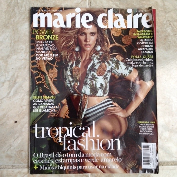 Revista Marie Claire Fev/2016 Nª299 Fernanda Lima Tropical
