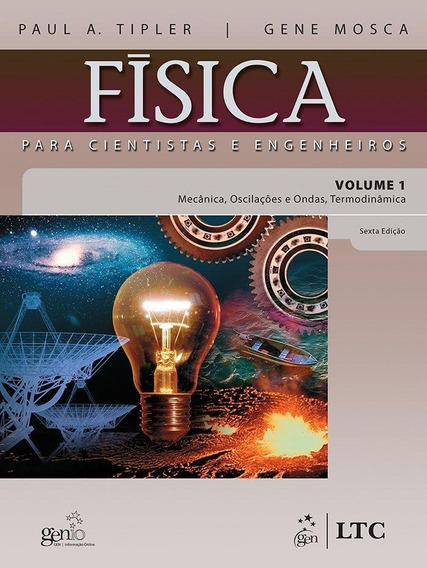 Física Para Cientistas E Engenheiros - Volume 1
