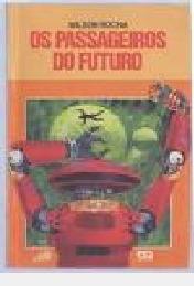 Passageiros Do Futuro (série Caga-lume), Rocha, Wilson