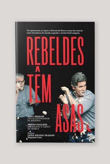 Livro Rebeldes Tem Asas - 1 Unidade