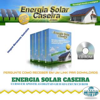 Curso Energia Solar Caseira + Brindes (via Cd Correios) A60
