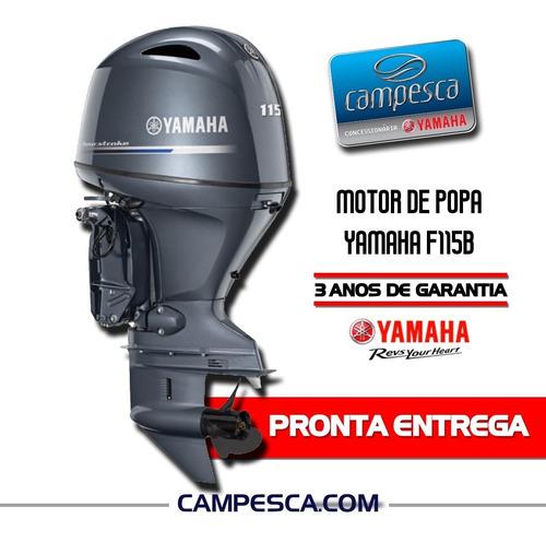 Motor Popa Yamaha F115 Betl 2021 Zero Pronta Entrega 4tempos