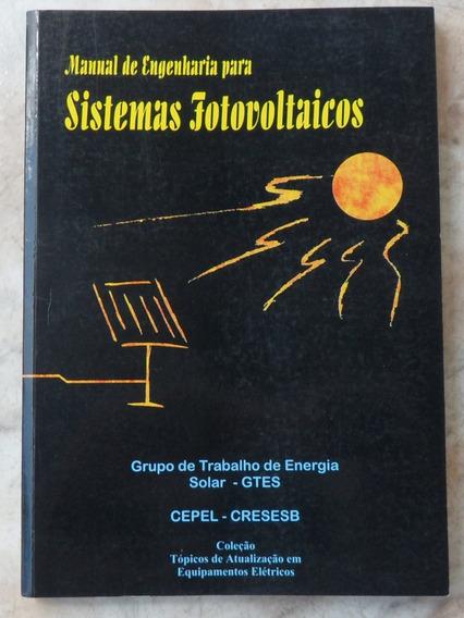 Manual De Engenharia Para Sistemas Fotovoltaicos(colecion.mg