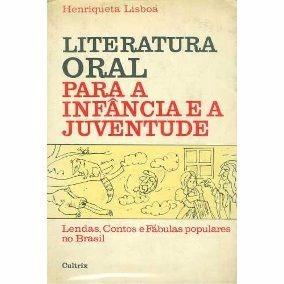 Literatura Oral Para A Infância... - Henriqueta Lisboa