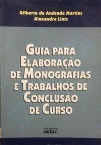 Guia Para Elaboração De Monografias E Trabalhos De Conclu...