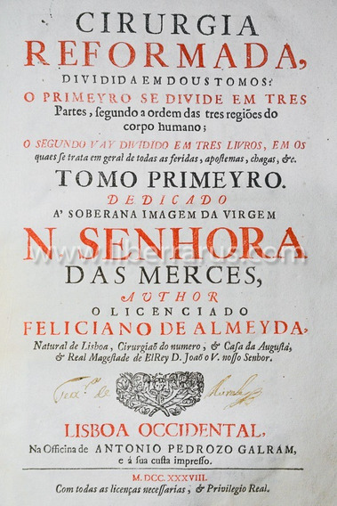 Livro Antigo Raro - Cirurgia Reformada - 1738