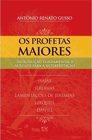 Livro Os Profetas Maiores - Série Introdução Fundamental