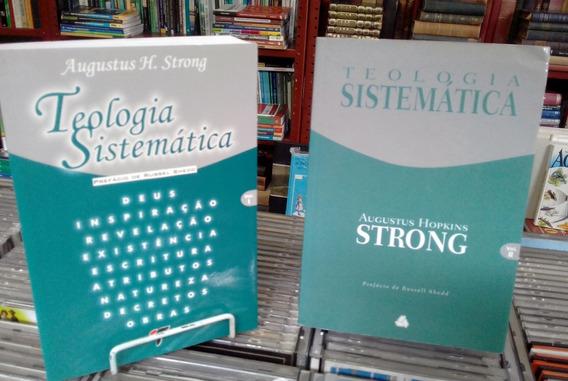 Teologia Sistematica Vol 1 E 2 Augustus H Strong