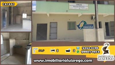 Ca1661- Aluga Casa Guaiúba, 2 Quartos, 1 Vaga.