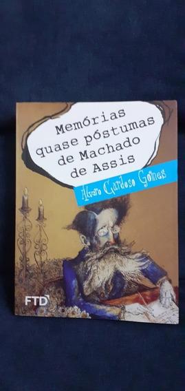 Livro Memórias Quase Póstumas De Machado De Assis