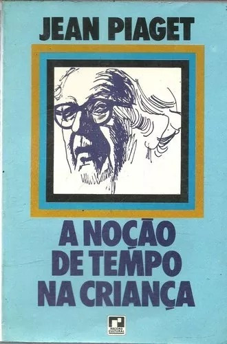 Livro A Noção De Tempo Na Criança - Jean Piaget - Neb