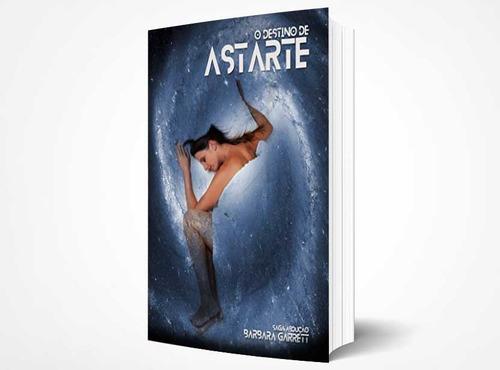Imagem 1 de 1 de Livro O Destino De Astarte - Barbara Garrett