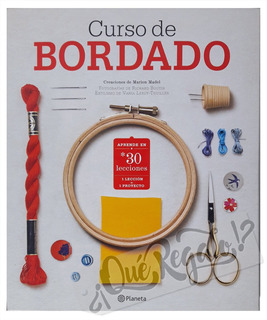 Libro Curso De Bordado Prendas Y Accesorios · +30 Lecciones