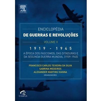 Enciclopédia De Guerras E Revoluções - 1919 A 1