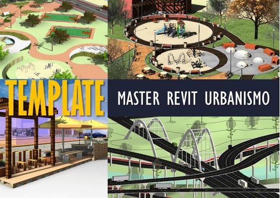 Template Master Revit Urbanismo - Desconto + Brindes Imperdi