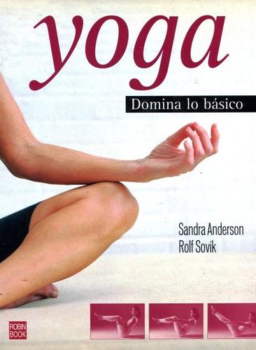 Yoga . Domina Lo Basico