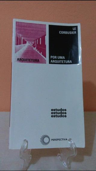Por Uma Arquitetura - Le Corbusier