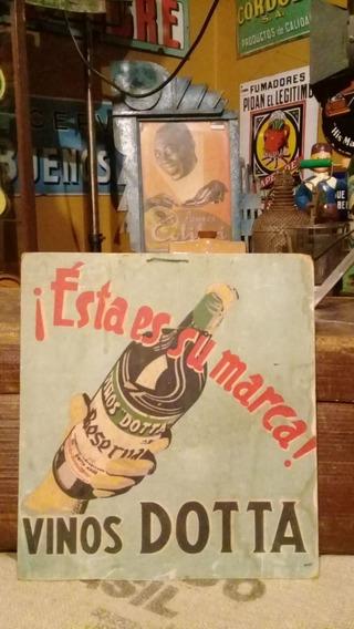 Antigua Publicidad En Carton Pintado Vinos Dotta