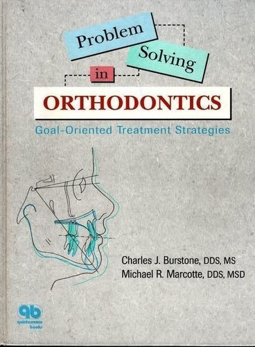 Problem Solving In Orthodontics