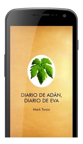 Libro Digital Diario De Adán, Diario De Eva - Mark Twain