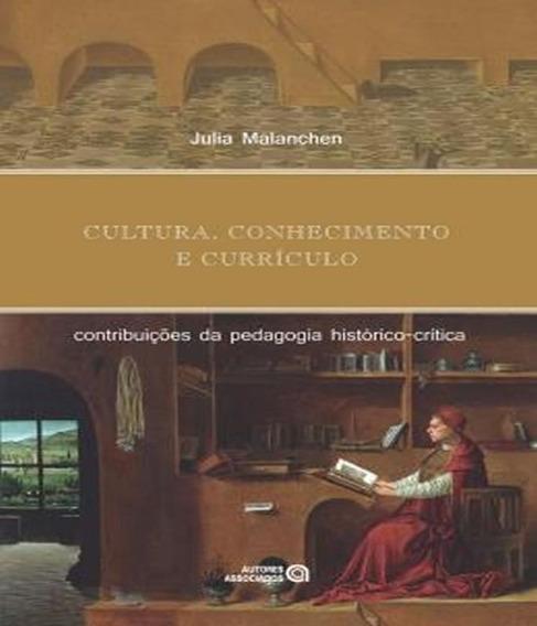 Cultura, Conhecimento E Curriculo: Contribuicoes Da Pedagogi