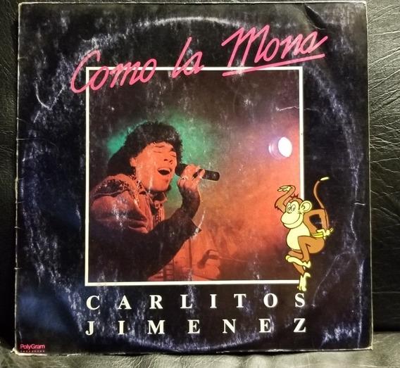 Carlitos La Mona Jiménez- Cómo La Mona (vinilo 1989)