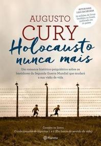 Livro Holocausto Nunca Mais - Augusto Cury