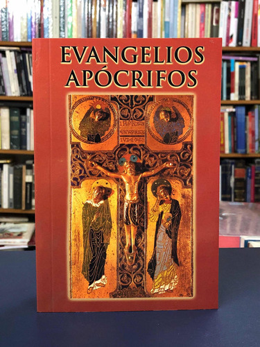Evangelios Apócrifos - Centro Editor De Cultura