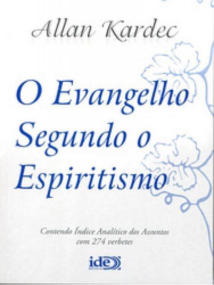 Evangelho Segundo O Espiritismo, O - Ide