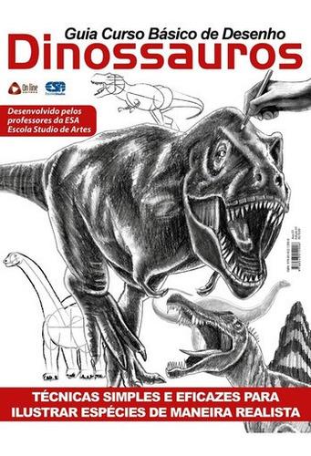 Imagem 1 de 1 de Livro Guia Curso Básico De Desenho: Dinossauros