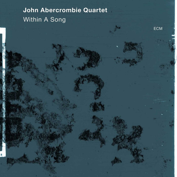 Cd : John Abercrombie - Within A Song (o-card Packaging)